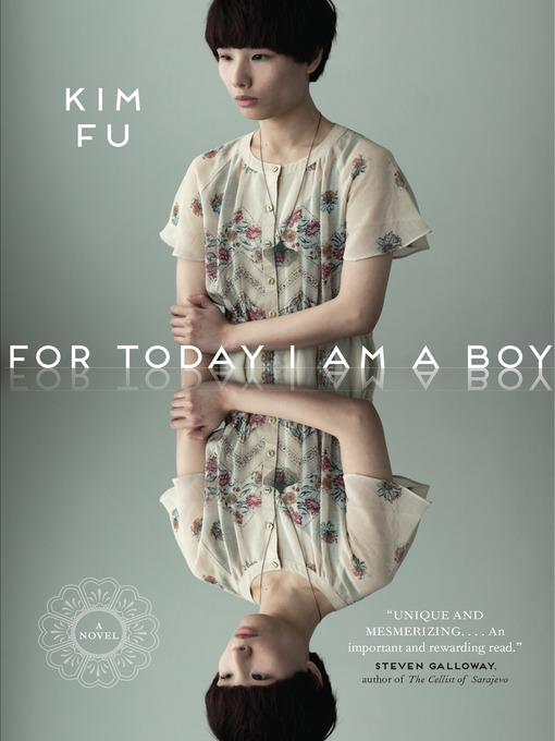Title details for For Today I Am a Boy by Kim Fu - Available