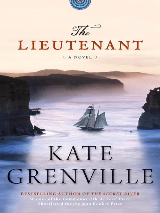 Title details for The Lieutenant by Kate Grenville - Wait list