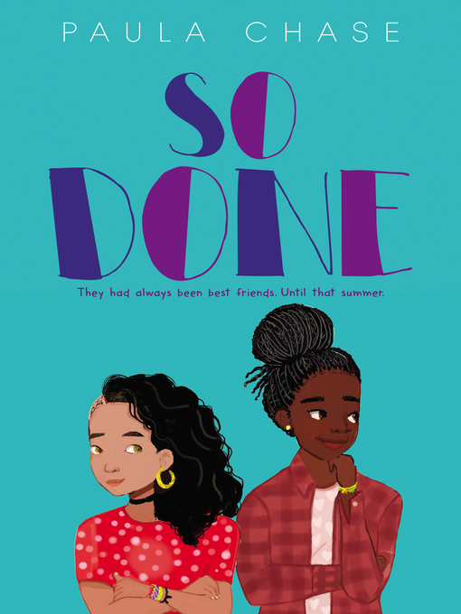 Title details for So Done by Paula Chase - Available