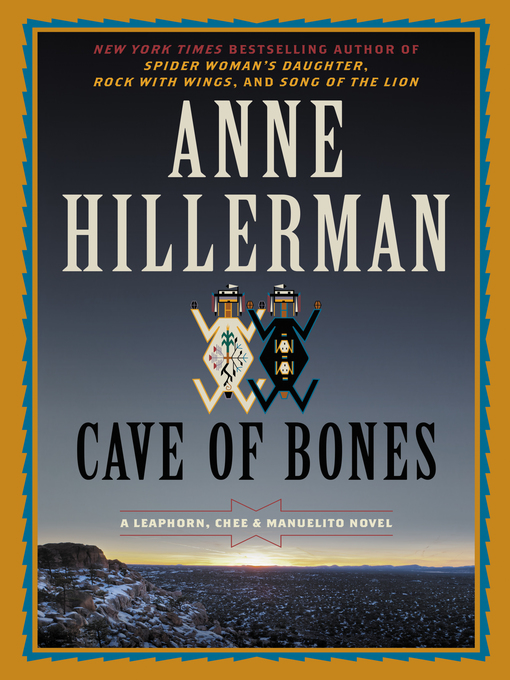 Title details for Cave of Bones by Anne Hillerman - Available
