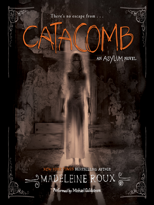 Title details for Catacomb by Madeleine Roux - Wait list
