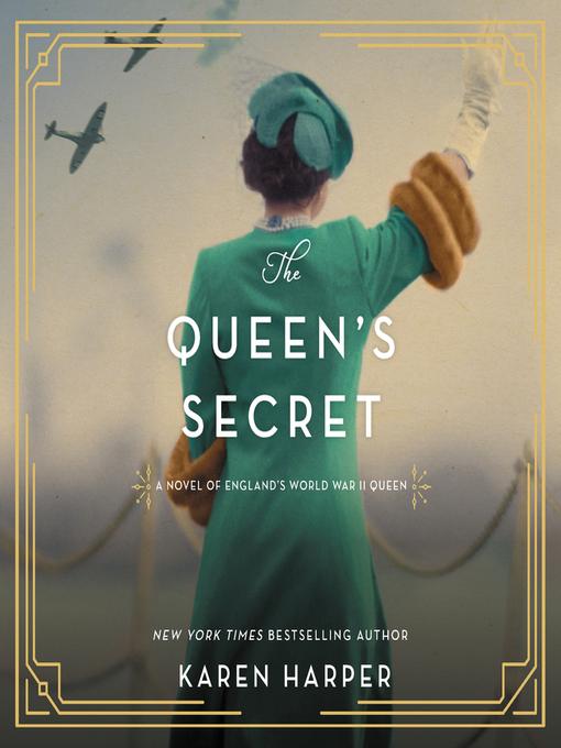 Title details for The Queen's Secret by Karen Harper - Available