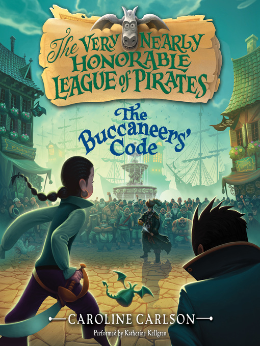 Title details for The Buccaneers' Code by Caroline Carlson - Available