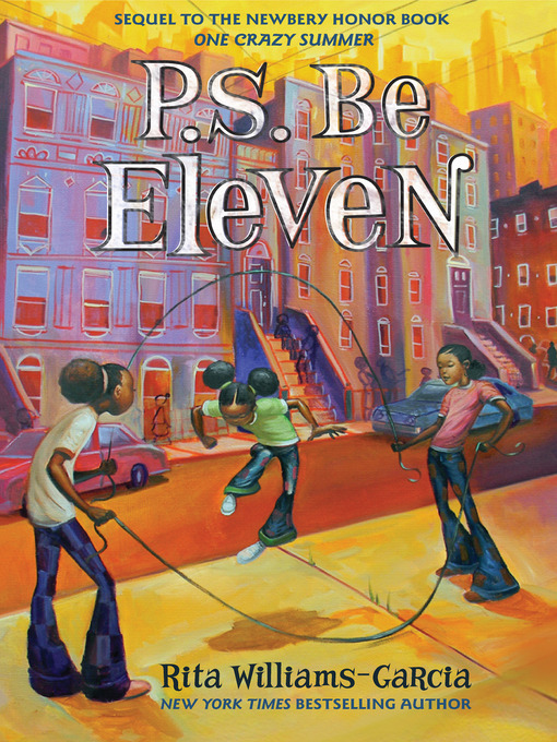 Title details for P. S. Be Eleven by Rita Williams-Garcia - Available
