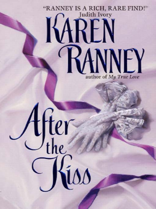 Title details for After the Kiss by Karen Ranney - Wait list