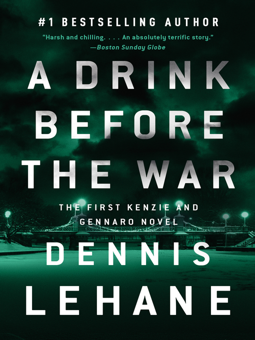 Title details for A Drink Before the War by Dennis Lehane - Wait list