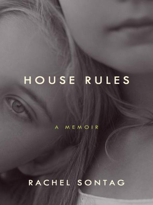 Title details for House Rules by Rachel Sontag - Available