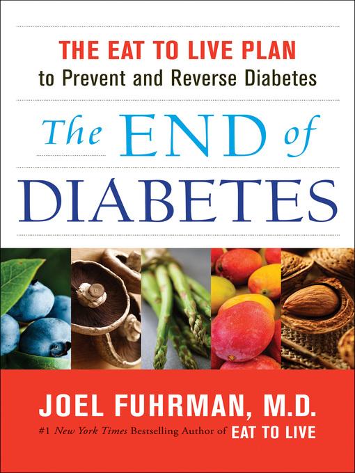 Title details for The End of Diabetes by Dr. Joel Fuhrman - Wait list