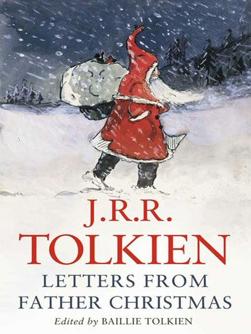 Title details for Letters from Father Christmas by J. R. R. Tolkien - Available
