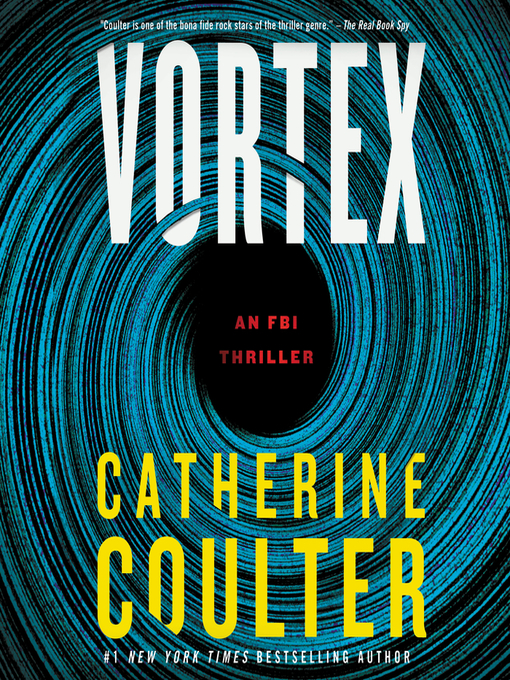 Title details for Vortex by Catherine Coulter - Available