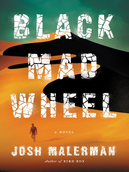 Title details for Black Mad Wheel by Josh Malerman - Available