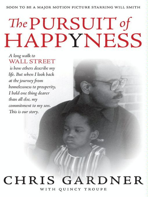 Title details for The Pursuit of Happyness by Chris Gardner - Available