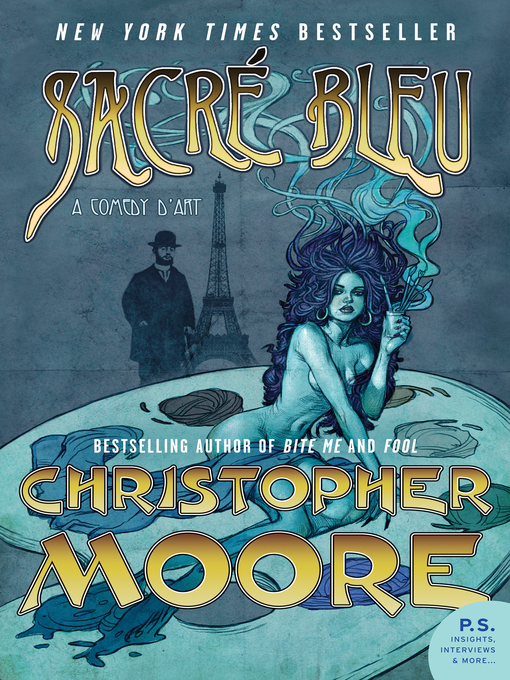Title details for Sacré Bleu by Christopher Moore - Available