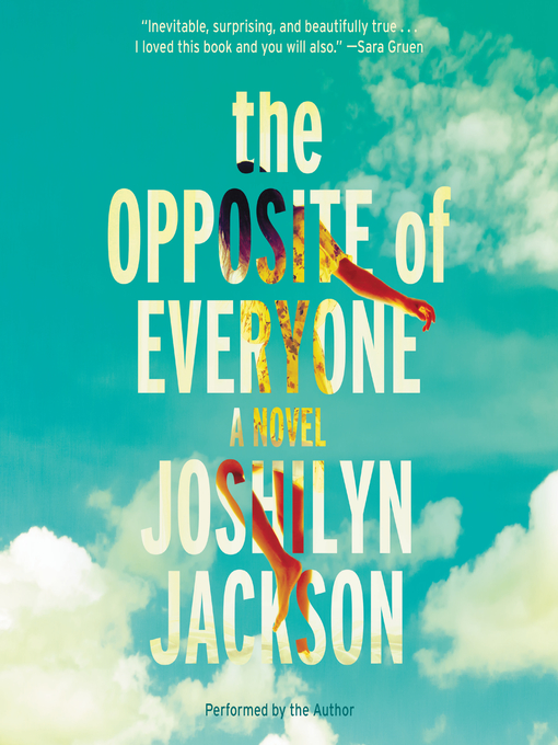 Title details for The Opposite of Everyone by Joshilyn Jackson - Wait list