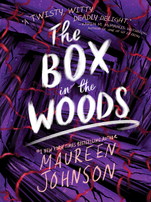 Title details for The Box in the Woods by Maureen Johnson - Wait list
