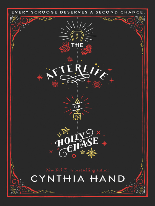 Title details for The Afterlife of Holly Chase by Cynthia Hand - Available