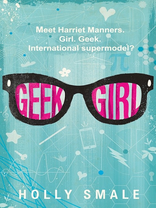 Title details for Geek Girl by Holly Smale - Wait list