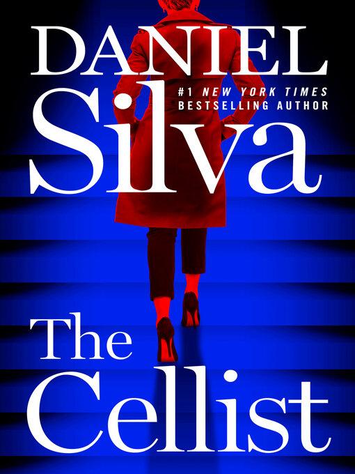 Title details for The Cellist by Daniel Silva - Wait list