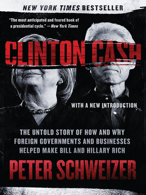 Title details for Clinton Cash by Peter Schweizer - Wait list