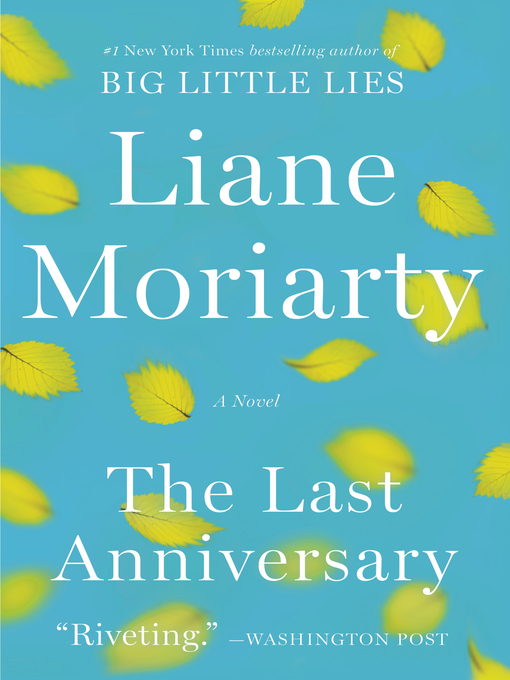 Title details for The Last Anniversary by Liane Moriarty - Wait list
