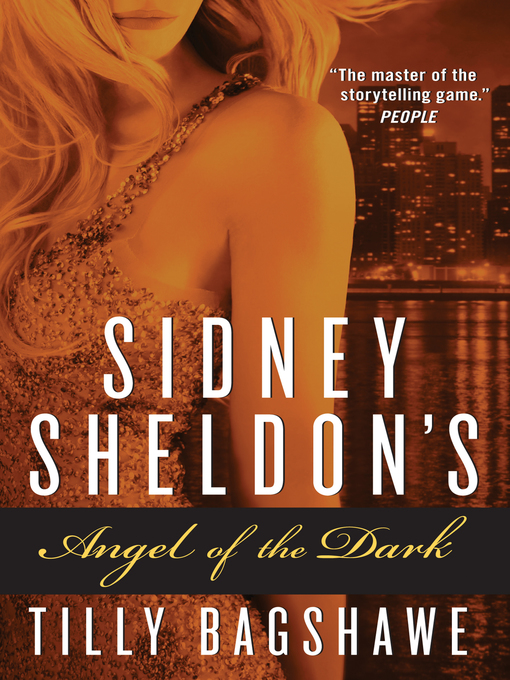 Title details for Sidney Sheldon's Angel of the Dark by Sidney Sheldon - Available