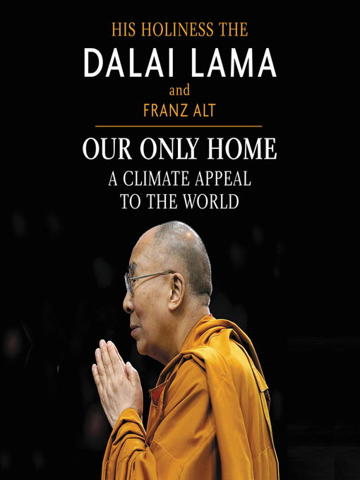 Title details for Our Only Home by Dalai Lama - Wait list