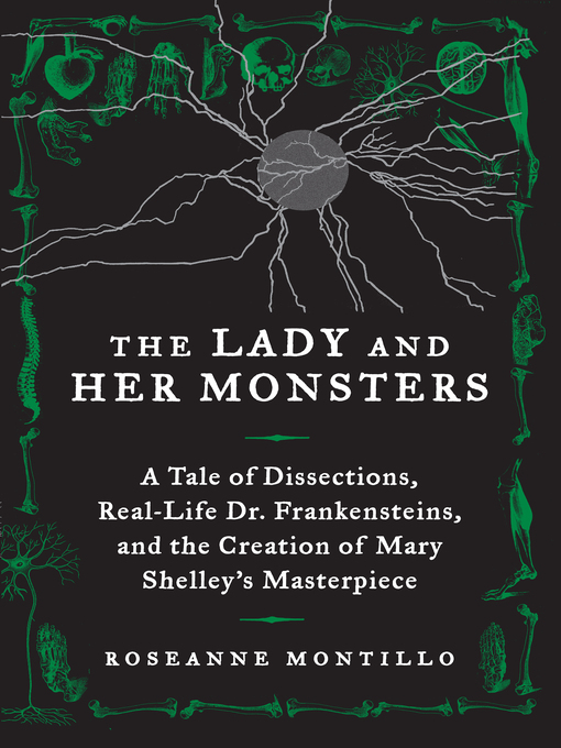 Title details for The Lady and Her Monsters by Roseanne Montillo - Wait list