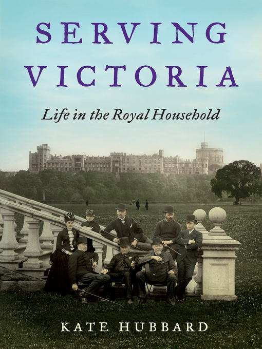Title details for Serving Victoria by Kate Hubbard - Available