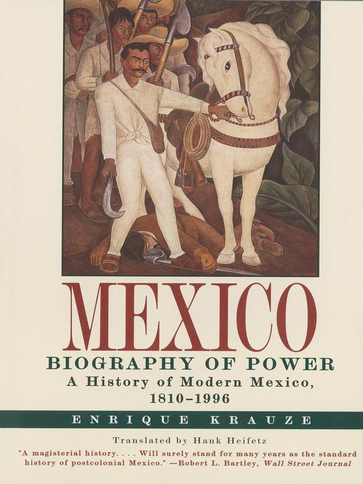 Title details for Mexico by Enrique Krauze - Available