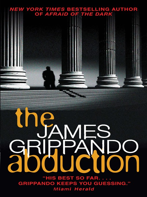 Title details for The Abduction by James Grippando - Wait list