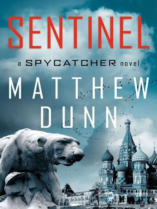 Title details for Sentinel by Matthew Dunn - Available
