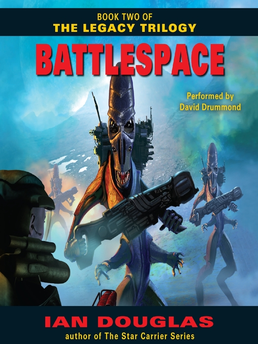 Title details for Battlespace by Ian Douglas - Available