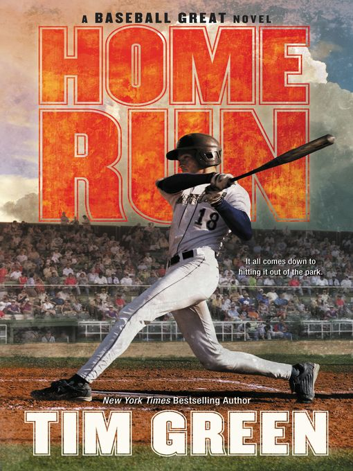 Title details for Home Run by Tim Green - Available