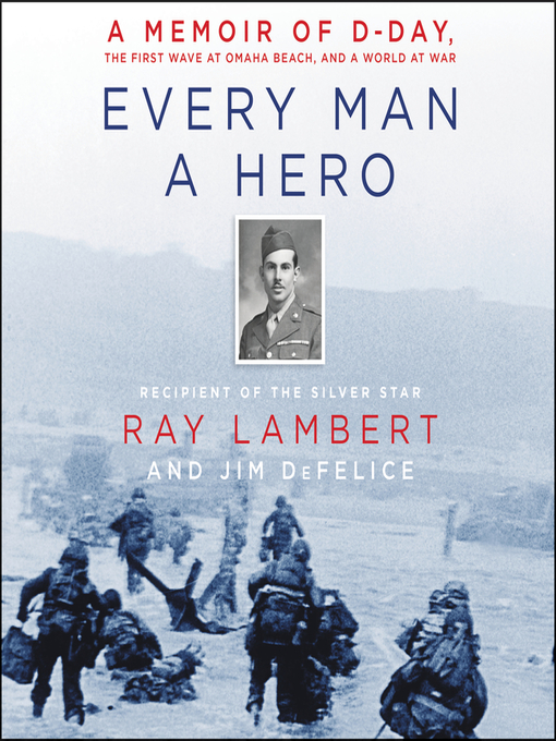 Title details for Every Man a Hero by Ray Lambert - Wait list