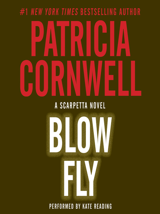 Title details for Blow Fly by Patricia Cornwell - Available