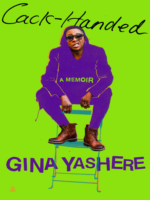Title details for Cack-Handed by Gina Yashere - Available