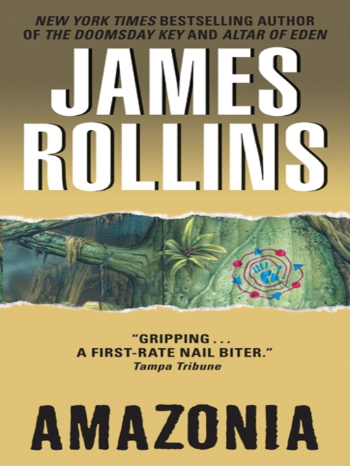 Title details for Amazonia by James Rollins - Available