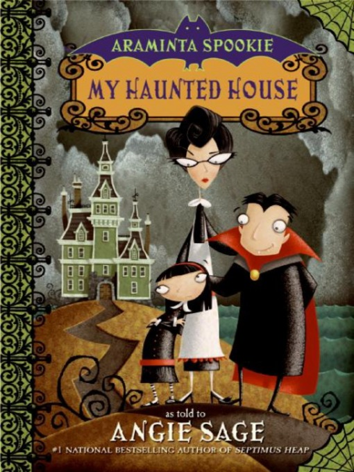 Title details for My Haunted House by Angie Sage - Available