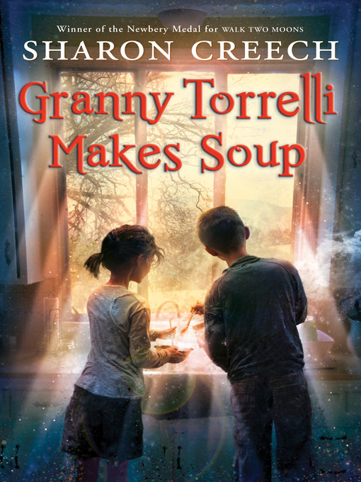 Title details for Granny Torrelli Makes Soup by Sharon Creech - Wait list