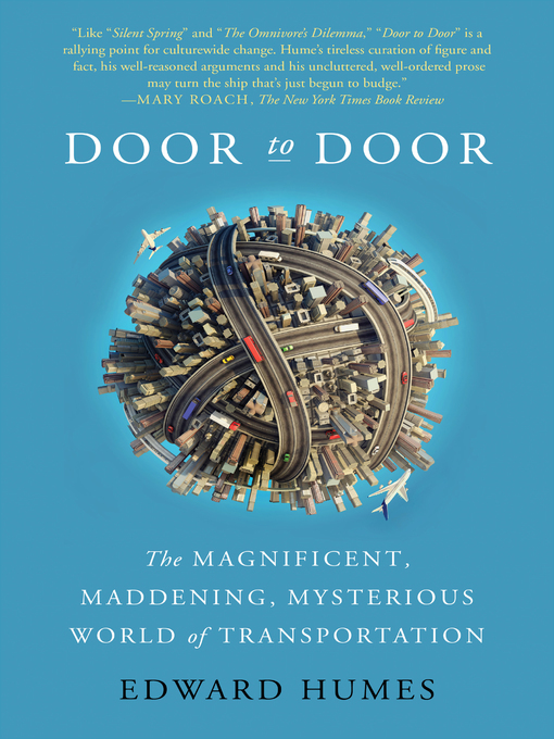 Title details for Door to Door by Edward Humes - Available