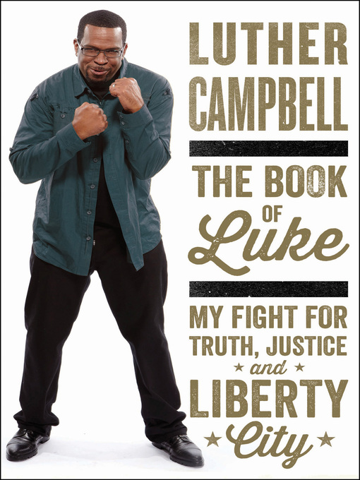 Title details for The Book of Luke by Luther Campbell - Wait list