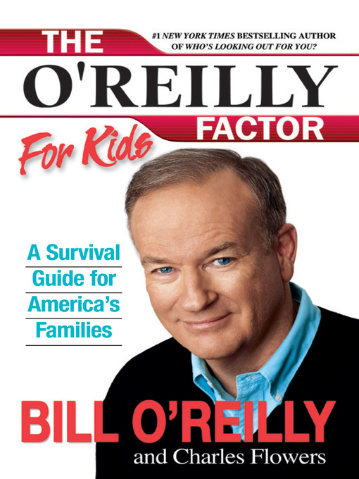 Title details for The O'Reilly Factor for Kids by Bill O'Reilly - Available