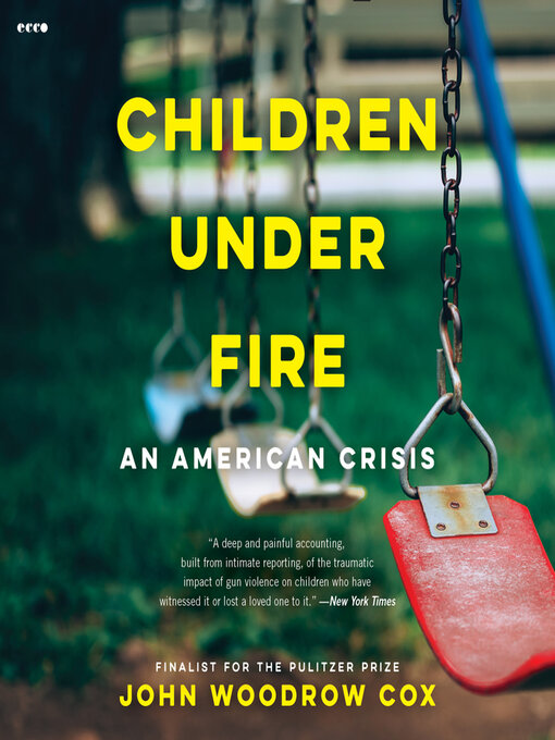 Title details for Children Under Fire by John Woodrow Cox - Wait list