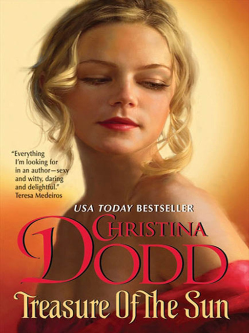 Title details for Treasure of the Sun by Christina Dodd - Available