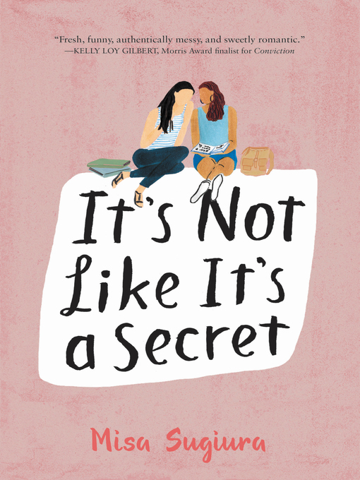 Title details for It's Not Like It's a Secret by Misa Sugiura - Available