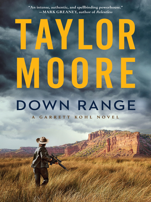 Title details for Down Range by Taylor Moore - Available