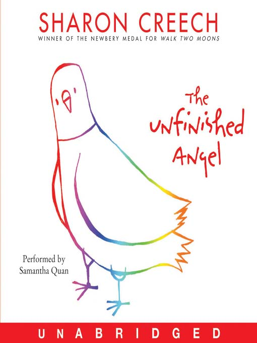Title details for The Unfinished Angel by Sharon Creech - Wait list