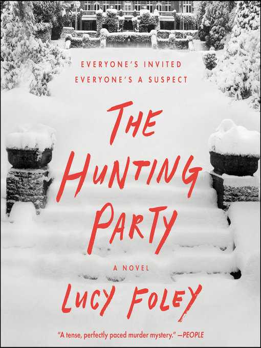 Title details for The Hunting Party by Lucy Foley - Available