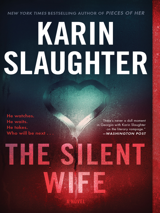 Title details for The Silent Wife by Karin Slaughter - Wait list