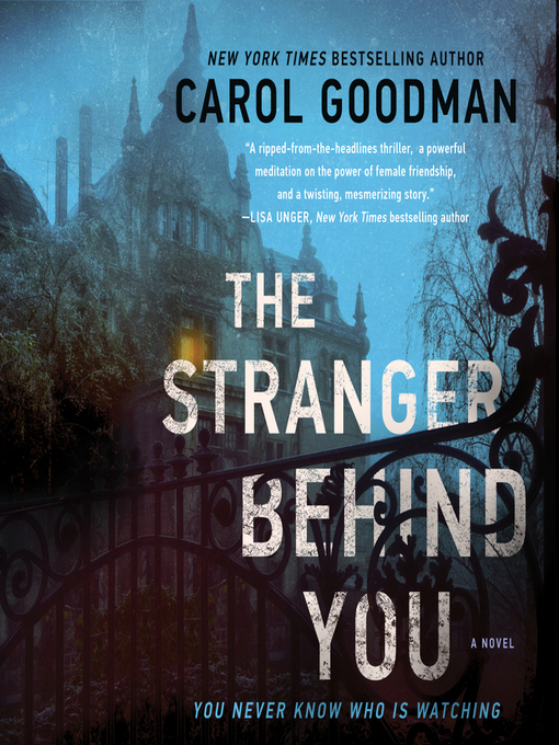 Title details for The Stranger Behind You by Carol Goodman - Available